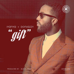 View album Gift (feat. Don Jazzy) - Single
