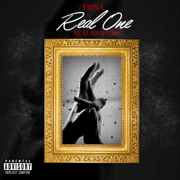 Trina - Real One (feat. Rico Love) - Single [iTunes Plus AAC M4A] 2015)