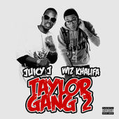 Wiz Khalifa & Juicy J – Taylor Gang 2 [iTunes Plus AAC M4A] (2015)