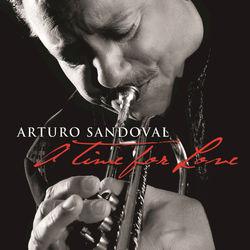 View album Arturo Sandoval - A Time For Love