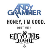 Andy Grammer & Eli Young Band – Honey, I'm Good. – Single [iTunes Plus AAC M4A] (2015)