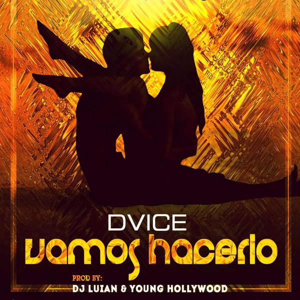 DVICE – Vamos Hacerlo – Single (2014) [iTunes Plus AAC M4A]
