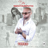 Yeriko – Sin Sentimiento – Single [iTunes Plus AAC M4A] (2015)