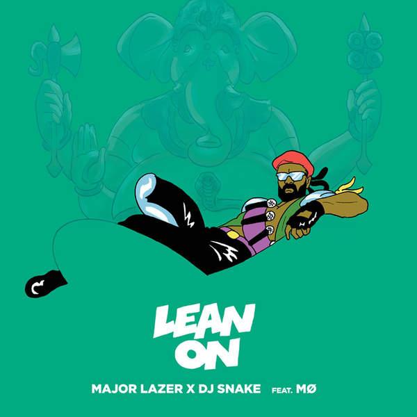 Major Lazer - Lean On (feat. MØ & DJ Snake) - Single [iTunes Plus AAC M4A] 2015)
