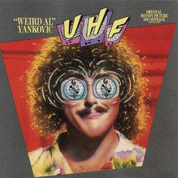 "View album ""Weird Al"" Yankovic - UHF (Original Motion Picture Soundtrack)"