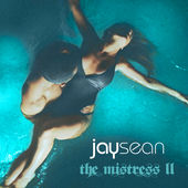 Jay Sean – The Mistress II – EP [iTunes Plus AAC M4A] (2014)