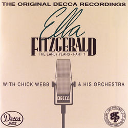 View album The Early Years, Pt. 1 (1935-1938) [feat. Chick Webb and His Orchestra]