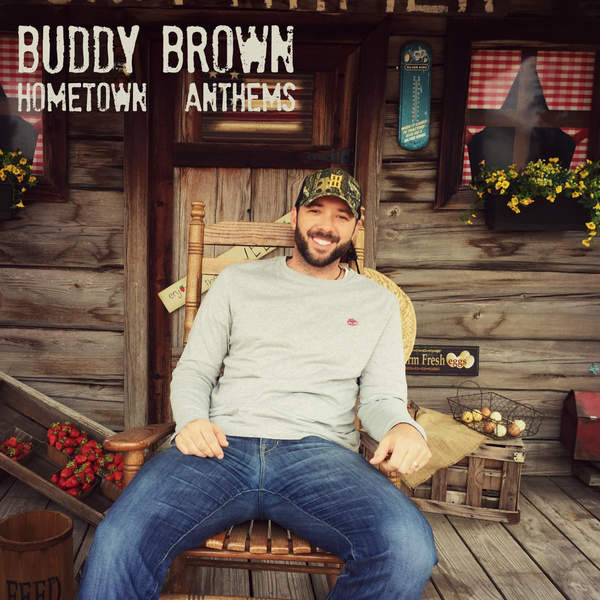 Buddy Brown – Hometown Anthems – EP (2015) [iTunes Plus AAC M4A]