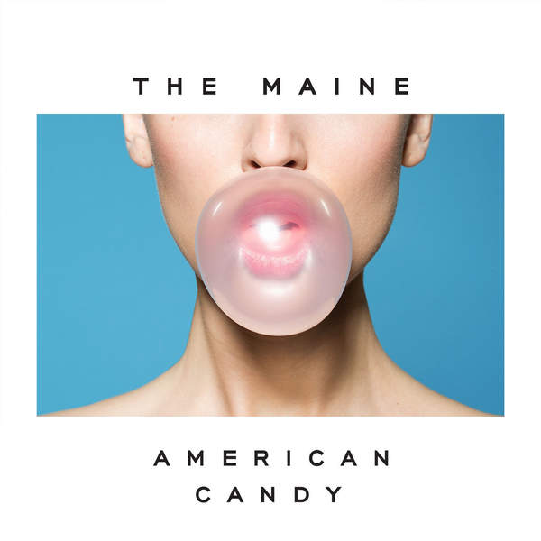 The Maine – American Candy (2015) [iTunes Plus AAC M4A]