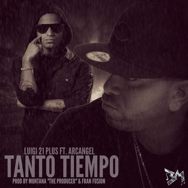 Luigi 21 Plus - Tanto Tiempo (feat. Arcangel) - Single [iTunes Plus AAC M4A] 2015)
