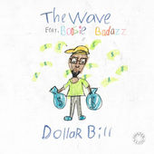 The Wave – Dollar Bill (feat. Boosie Badazz) – Single [iTunes Plus AAC M4A] (2015)