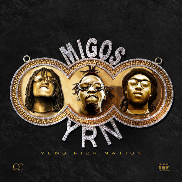 Migos-YRN Yung Rich Nation-CD-FLAC-2015-FORSAKEN Download