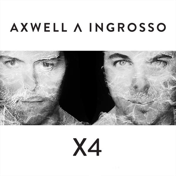 Axwell Λ Ingrosso – X4 – EP (2014) [iTunes Plus AAC M4A]