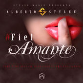Alberto Stylee – Fiel Amante – Single [iTunes Plus AAC M4A] (2015)
