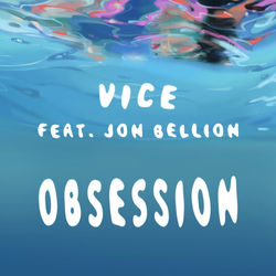 View album Vice - Obsession (feat. Jon Bellion) - Single