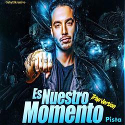 View album Gaby El Kreativo - Es Nuestro Momento (Trap Version) [feat. J Balvin] - Single