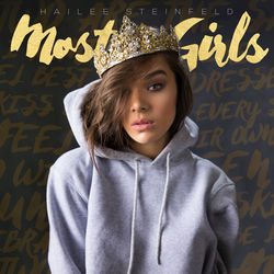 View album Hailee Steinfeld - Most Girls - Single