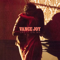 View album Vance Joy - Lay It On Me - Single