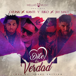 View album Kanti y Riko - Dile La Verdad (feat. Ozuna & Jay Maly) - Single