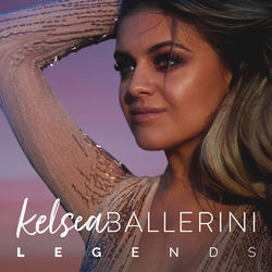View album Kelsea Ballerini - Legends - Single