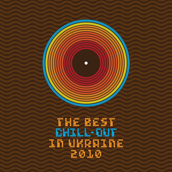 The Best Chillout In Ukraine, Vol. 1 – Various Artists
