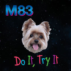 View album M83 - Do It, Try It (Remixes) - EP