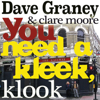 You Need a Kleek, Klook – Single – Dave Graney & Clare Moore