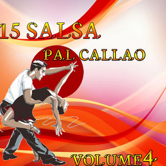 Various Artists – 15 Salsa Pal Callao, Vol. 4 [iTunes Plus AAC M4A]