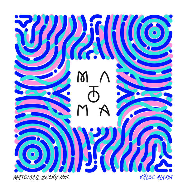 Matoma & Becky Hill - False Alarm - Single [iTunes Plus AAC M4A] (2016)