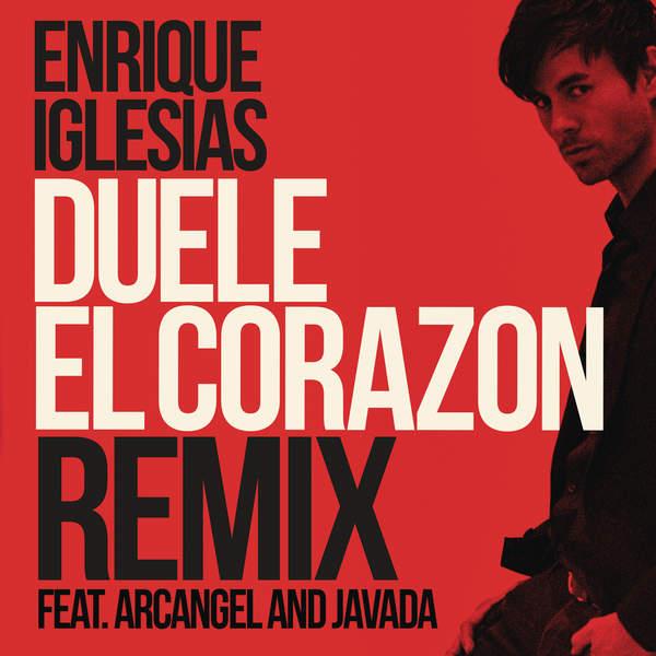 DUELE EL CORAZON (Remix) [feat. Arcángel & Javada] - Single, Enrique Iglesias