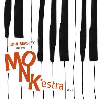 Presents MONK'estra, Vol. 1 – John Beasley