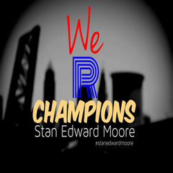 View album Stan Edward Moore - We R Champions - Single