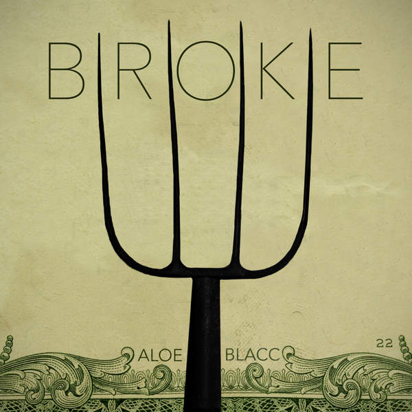 Aloe Blacc - Broke - Single [iTunes Plus AAC M4A] (2016)