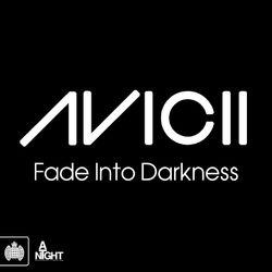 View album Avicii - Fade Into Darkness (Remixes) - EP