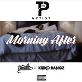 Morning After (feat. Wale & Kirko Bangz) - Single, P The Artist
