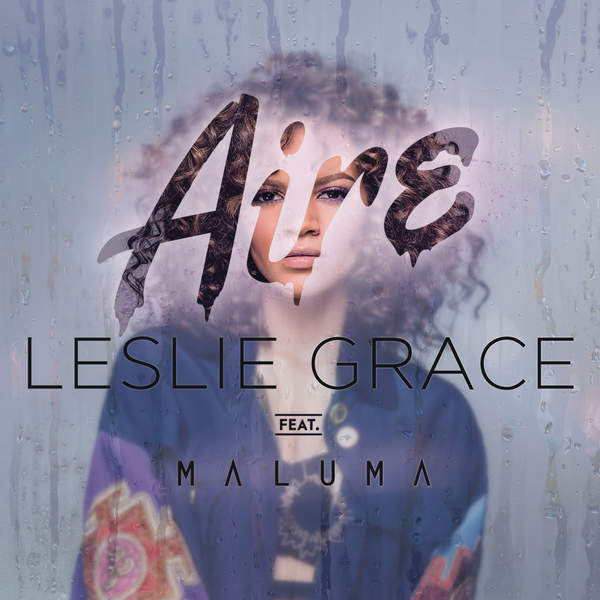 Leslie Grace - Aire (feat. Maluma) - Single [iTunes Plus AAC M4A] (2016)