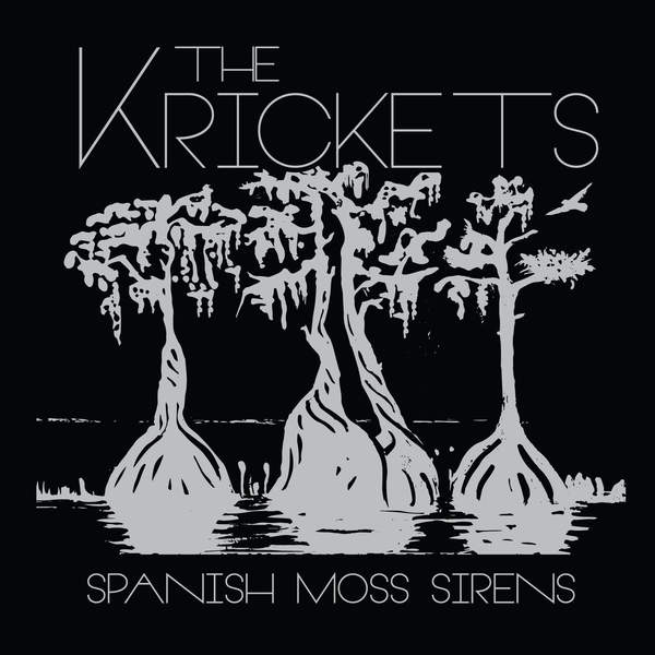 The Krickets - Spanish Moss Sirens [iTunes Plus AAC M4A] (2016)