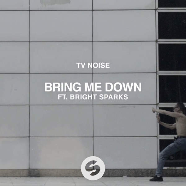 TV Noise - Bring Me Down (feat. Bright Sparks) - Single [iTunes Plus AAC M4A] (2016)