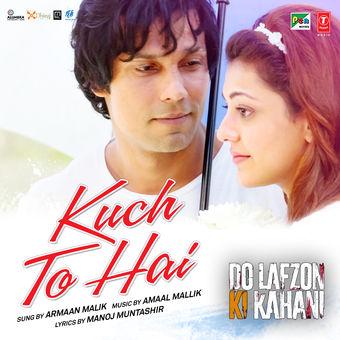 "Amaal Mallik & Armaan Malik – Kuch To Hai (From ""Do Lafzon Ki Kahani"") – Single [iTunes Plus AAC M4A]"