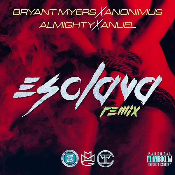 Bryant Myers - Esclava (Remix) [feat. Anonimus, Almighty & Anuel AA] - Single [iTunes Plus AAC M4A] ()