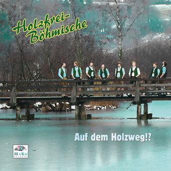 Auf dem Holzweg!? – Holzfrei-Böhmische