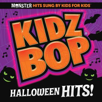 Kidz Bop Halloween Hits! – KIDZ BOP Kids