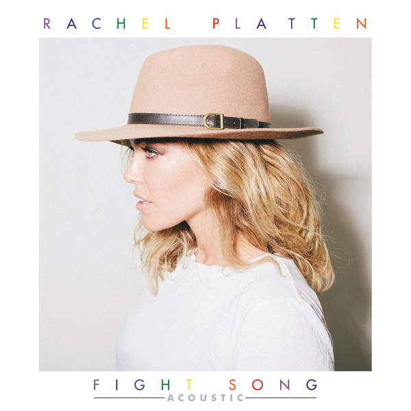 Rachel Platten - Fight Song (Acoustic) - Single [iTunes Plus AAC M4A] (2016)