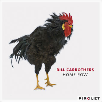 Home Row (feat. Gary Peacock & Bill Stewart) – Bill Carrothers