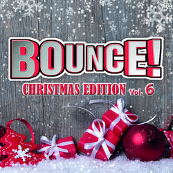 View album Bounce! Christmas Edition, Vol. 6 (The Finest in House, Electro, Dance & Trance)