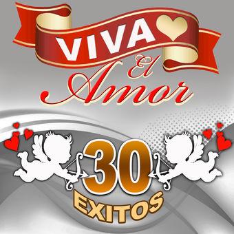 Viva El Amor 30 Éxitos – Los Trios