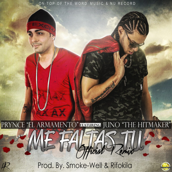 Prynce El Armamento Lirical – Me Faltas Tu (Remix) (feat. Juno The Hitmaker) – Single (2014) [iTunes Plus AAC M4A]