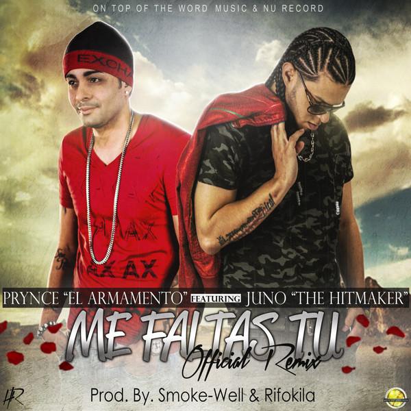 Prynce El Armamento Lirical – Me Faltas Tu (Remix) (feat. Juno The Hitmaker) – Single (2014) [iTunes Plus AAC M4A]