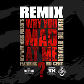 Remo The Hitmaker – Why You Mad At Me (Remix) [feat. 50 Cent] – Single [iTunes Plus AAC M4A] (2015)