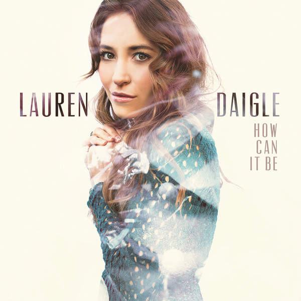 Come Alive (Dry Bones) by Lauren Daigle